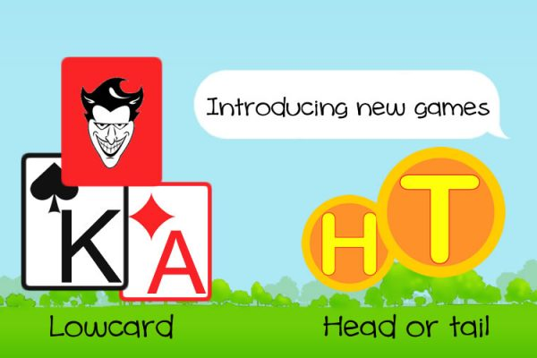 Launching new games – Lowcard and Head or Tail
